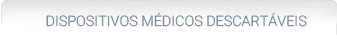 Dispositivos médicos descartáveis